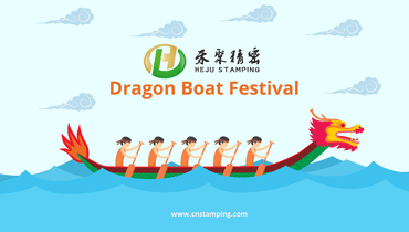 Heju Stamping' Holiday Notice of 2017 Dragon Boat Festival